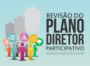 REVISÃO DO PLANO DIRETOR – PVH